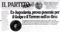 """""""riproduzione della pagina del giornale """"""""il partito nuovo"""""""" pubblicato da PR in 21 lingue. Testata, logo PR, Titolo: """"""""ex Jugoslavia, prova generale"""