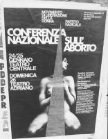 """""""Foto di manifesto: """"""""Conferenza nazionale sull'aborto. 24, 25 gennaio Teatro Centrale. Domenica 26 Teatro Adriano. MLD, PR"""""""" (BN)"""""""