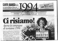 """riproduzione del primo numero di """"1994"""" periodico edito dal PR per la campagna di iscrizioni. In prima pagina la foto di Emma Bonino che mostra il num"""