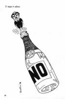 """VIGNETTA: """"il tappo è saltato"""" Fanfani a forma di tappo viene stappato da una bottiglia di champagne sulla cui etichetta è scritto: """"NO"""""""