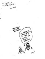 """VIGNETTA [fotocopia del bozzetto originale con dedica di Vincino] dedica: """"per Marco e per Bino"""" :Pannella operato al cuore Un tizio dice all'altro: """""""