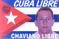 """Cartolina con bandiera cubana e scritta: """"cuba Libre, Chaviano libre"""" logo pr r foto di Francisco Chaviano Gonzalez, Presidente del Consiglio Nazional"""