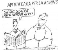 """VIGNETTA Titolo: """"Aperta l'asta per la Bonino"""". Un tizio, che legge il giornale, chiede: """"Che dici, costerà più o meno di Vieri?"""". La vignetta, firmat"""