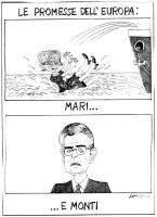 """VIGNETTA Sotto il titolo: """"Le promesse dell'Europa"""", nella vignetta in alto vediamo Emma Bonino gettata in mare da una nave (in calce la scritta: """"Mar"""