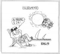"""VIGNETTA Titolo: """"Oscuramento"""" Berlusconi prende il sole su una sdraio, e afferma beato: """"Al massimo il 2%"""". Da dietro il disco solare spuntano i volt"""