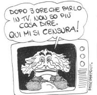 """VIGNETTA Pannella, da uno schermo televisivo, dichiara: """"Dopo 3 ore che parlo in tv, non so più cosa dire. Qui mi si censura!"""". Vignetta uscita sull'U"""