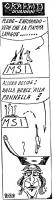 """VIGNETTA Per la rubrica """"Graffiti"""" di Vannini, due vignette sovrapposte. Nella prima, su una sorta di ciotola siglata MSI, che contiene la fiamma tric"""