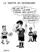 """VIGNETTA Titolo: """"La partita dei referendum"""". Massimo D'Alema nei panni di un arbitro fischia. Sulla sinistra, Cofferati con la maglietta del """"No"""". Su"""