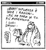 """VIGNETTA La figlia di Bobo a Bobo: """"...Quest'influenza è come i radicali...più ne parla la tv più aumentano i suoi danni..."""". Vignetta di Sergio Stain"""