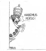 """VIGNETTA Marco Pannella vestito in abiti cardinalizi si affaccia al balcone esclamando: """"Habemus perso!"""". La vignetta di Forattini, uscita sul quotidi"""