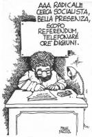 """VIGNETTA Un signore, curvo alla scrivania, redige il seguente annuncio: """"AAA radicale cerca socialista, bella presenza, scopo referendum, telefonare o"""