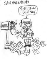 """VIGNETTA Titolo: """"San Valentino"""". Berlusconi, dalla casella postale, riceve una sfilza di lettere sulle quali è raffigurato un cuore. Commenta: """"Tutti"""