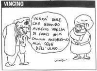 """VIGNETTA Marco Pannella alla Bonino: """"Vorrà dire che quando avremo voglia di farci una canna andremo alla sede dell'Ulivo"""". La vignetta di Vincino è a"""