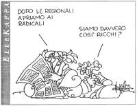 """VIGNETTA Un tizio, leggendo il giornale: """"Dopo le regionali, apriamo ai radicali"""". Un altro tizio: """"Siamo davvero così ricchi?"""". Vignetta firmata Elle"""