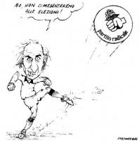 """VIGNETTA Marco Pannella tira un calcio al simbolo radicale della rosa del pugno, esclamando: """"No, non ci presenteremo alle elezioni!"""". Vignetta firmat"""