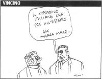 """VIGNETTA Un tizio: """"Il cittadino italiano che sta all'estero gia' marca male..."""". Vignetta di Vincino, per il """"Corriere della sera"""". Il cosiddetto dec"""