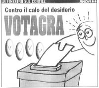 """VIGNETTA """"Contro il calo del desiderio VOTAGRA"""". Vignetta di Massimo Bucchi (rubrica: """"La finestra sul cortile"""") uscita sul quotidiano """"la Repubblica"""""""