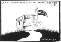 """VIGNETTA Titolo: """"Domenica, non andate nella capanna dello zio Tom!"""". Una cabina elettorale batte bandiera americana. Vignetta di Apicella, uscita sul"""