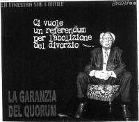 """VIGNETTA Marco Pannella: """"Ci vuole un referendum per l'abolizione del divorzio"""". Titolo in calce: """"La garanzia del quorum"""". Vignetta (paradossale) di"""