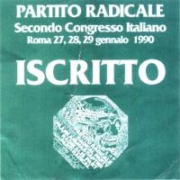 Cartellino di ingresso al 2° Congresso Italiano del Partito Radicale transnazionale.