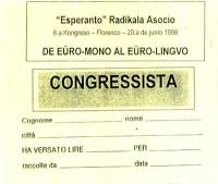 """Cartellino per l'ingresso al 6° Congresso dell'Era, a Firenze, intitolato: """"De Euro-mono al Euro-lingvo""""."""