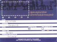 Cartellino di ingresso per il 5° Congresso italiano del Partito Radicale transnazionale.