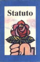 Copertina di un libretto che riproduce lo statuto del Partito Radicale, il preambolo allo Statuto, le norme di attuazione dello statuto, le mozioni ap