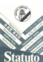 Copertina di un libretto che riproduce lo Statuto del Partito Radicale,  insieme a un preambolo allo statuto fissato dal 23° Congresso, a norme di att