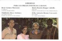 Marta Beatriz ROQUE CABELLO, Internal Dissidence Workgroup (Cuba)  Antonio BONNE CARCASSES, Internal Dissidence Workgroup (Cuba)  Rene GOMEZ MANZANO,