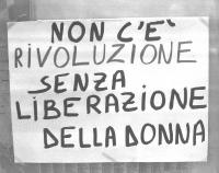 """Cartellone: """"Non c'è rivoluzione senza liberazione della donna""""."""