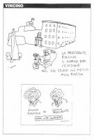 """VIGNETTA """"La presidente Bonino il giorno dopo l'elezione nel suo studio in mezzo alla piazza"""". Vignetta di Vincino (in relazione alla campagna per l'e"""