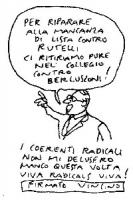 """VIGNETTA """"Per riparare alla mancanza di lista contro Rutelli ci ritiriamo pure nel collegio contro Berlusconi!"""". La vignetta di Vincino, si riferisce"""