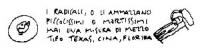 VIGNETTA Vignetta di Vincino, uscita in occasione della pubblicazione di una lettera di Marco Pannella, nella quale si dichiara pronto a interrompere