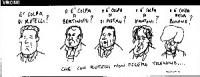 """VIGNETTA Vignetta di Vincino apparsa sul """"Corriere della sera"""", a commento della sconfitta elettorale del centro-sinistra. """"E' colpa di Rutelli? O è c"""