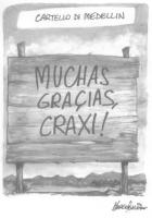 """VIGNETTA """"Cartello di Medellin - Muchas graçias, Craxi!"""". Vignetta polemica nei confronti della legge sulla droga - ultraproibizionista - Jervolino-Va"""