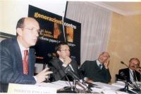 Marco Follini (presidente CCD), Benedetto della Vedova, Natale D'Amico (sen. Margherita, iscritto a Radicali Italiani), Lanfranco Turci (DS) partecipa