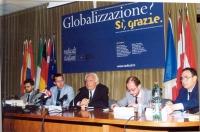 """Convegno: """"Globalizzazione? Sì, grazie"""", promosso dai Radicali Italiani e dal Parlamento Europeo. Fra gli atri: Benedetto Della Vedova, Marco Pannella"""