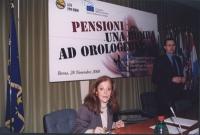 Convegno: PENSIONI UNA BOMBA AD OROLOGERIA promosso dalla Lista Bonino presso la Sala delle Bandiere (Parlamento Europeo). Maria Luisa Ceprini. A dest