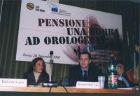 Convegno: PENSIONI UNA BOMBA AD OROLOGERIA promosso dalla Lista Bonino presso la Sala delle Bandiere (Parlamento Europeo). Maria Luisa Ceprini, Benede
