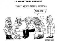 """VIGNETTA Didascalia: """"Ticket aborto: pressing su Sirchia"""". Sirchia chino su Pannella, gli chiede: """"Dica 194"""". Vignetta di Krancic, uscita su """"Il Giorn"""
