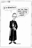 """VIGNETTA Il cardinale Ruini: """"Io vi benedico. Ma voi non fate alcun segno di croce"""". Vignetta di Giannelli, per il """"Corriere della sera""""."""